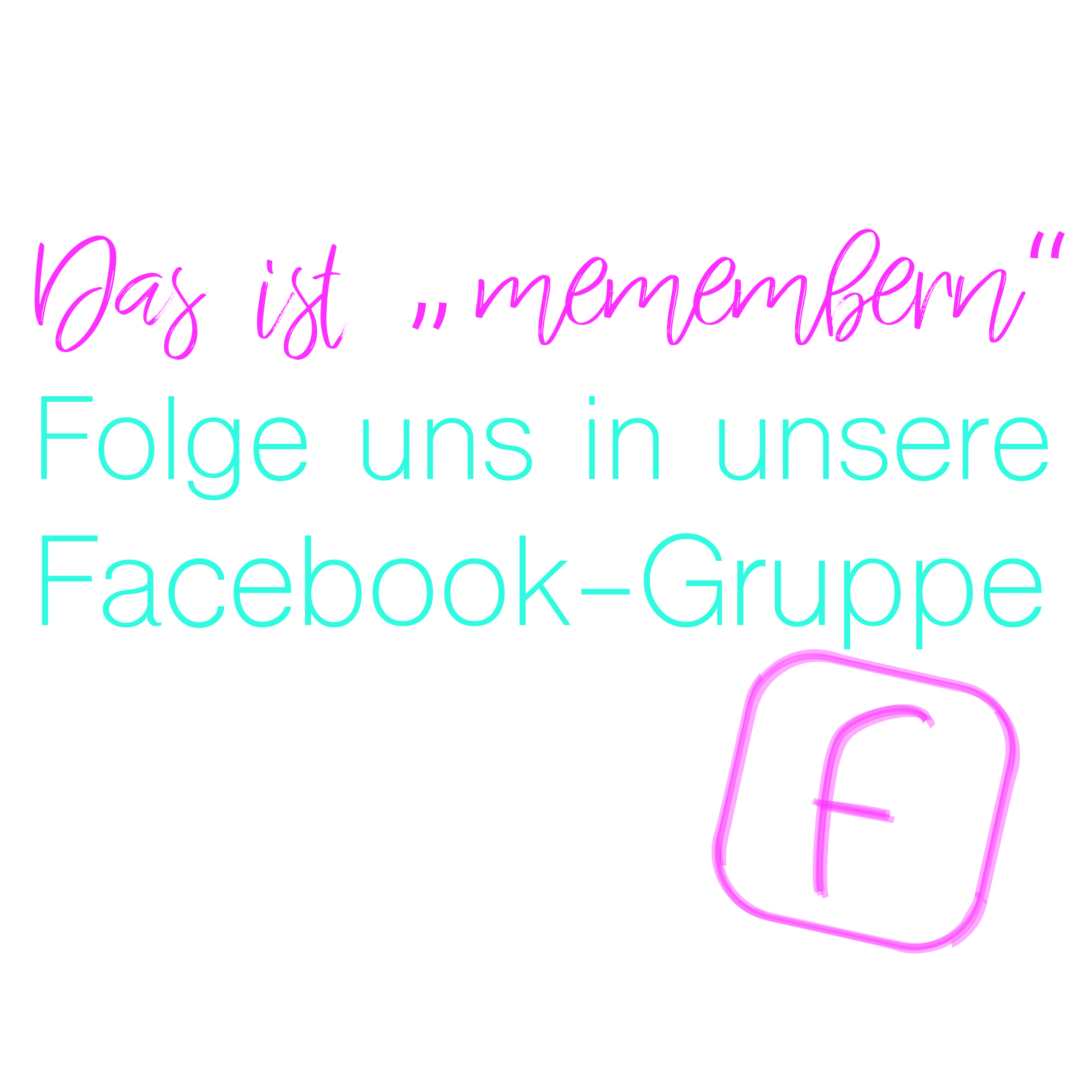 Dein Remember-me Facebookgruppe